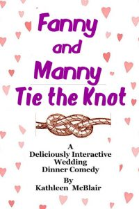 Cover - Fanny and Manny Tie The Knot - Dinner Comedy