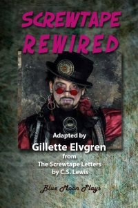 Screwtape Rewired Adapted from the C. S. Lewis Screwtape Letters - Cover Image