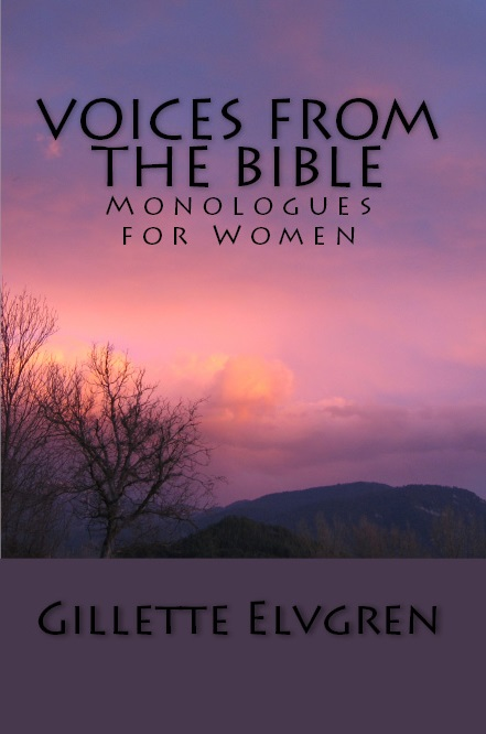 Voices from the Bible: Monologues for Women