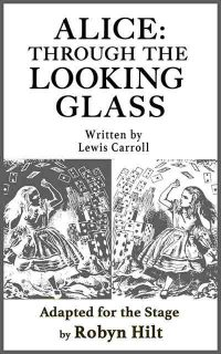 alice through the looking glass play script